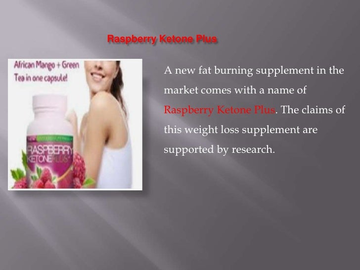 Raspberry ketone plus pp presentation