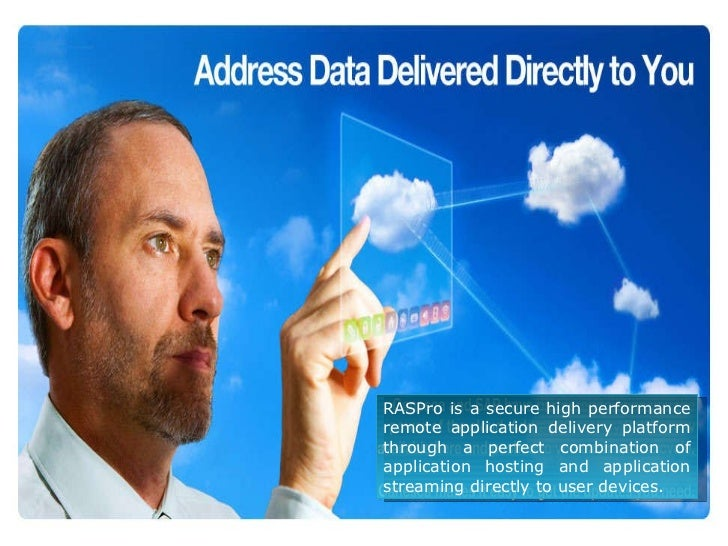RASPro is a secure high performance remote application delivery platform through a perfect combination of application host...