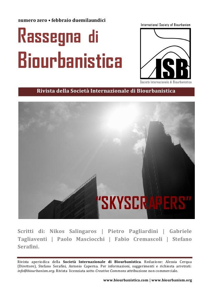 numero zero • febbraio duemilaundiciRassegna diBiourbanistica           Rivista della Società Internazionale di Biourbanis...