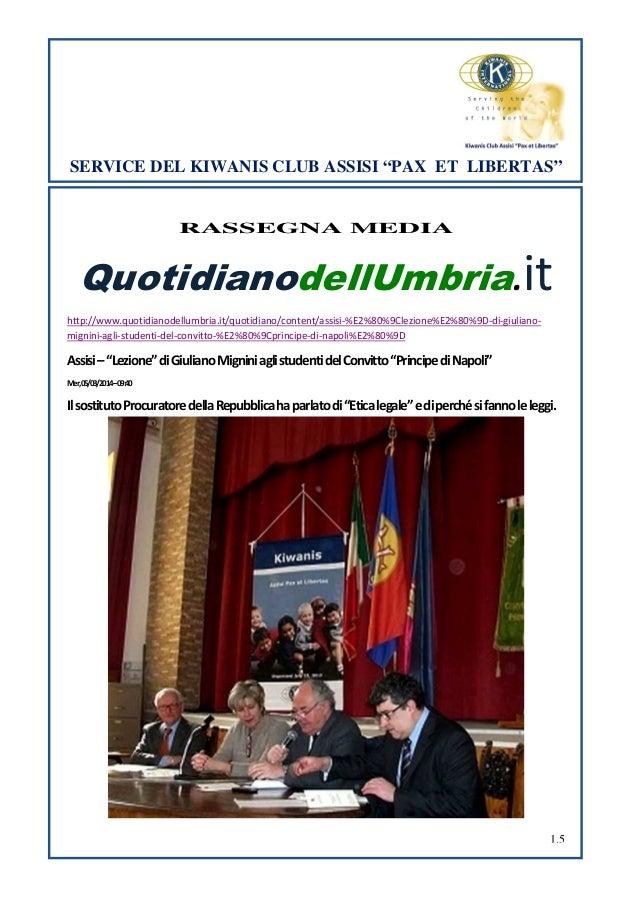 "SERVICE DEL KIWANIS CLUB ASSISI ""PAX ET LIBERTAS""  RASSEGNA MEDIA  QuotidianodellUmbria.it http://www.quotidianodellumbria..."