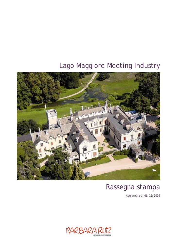 Lago Maggiore Meeting Industry                  Rassegna stampa                    Aggiornata al 09/12/2009