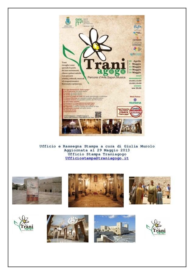 Traniagogo. Percorsi d'Arte, Sapori e Musica Aprile- Giugno 2013