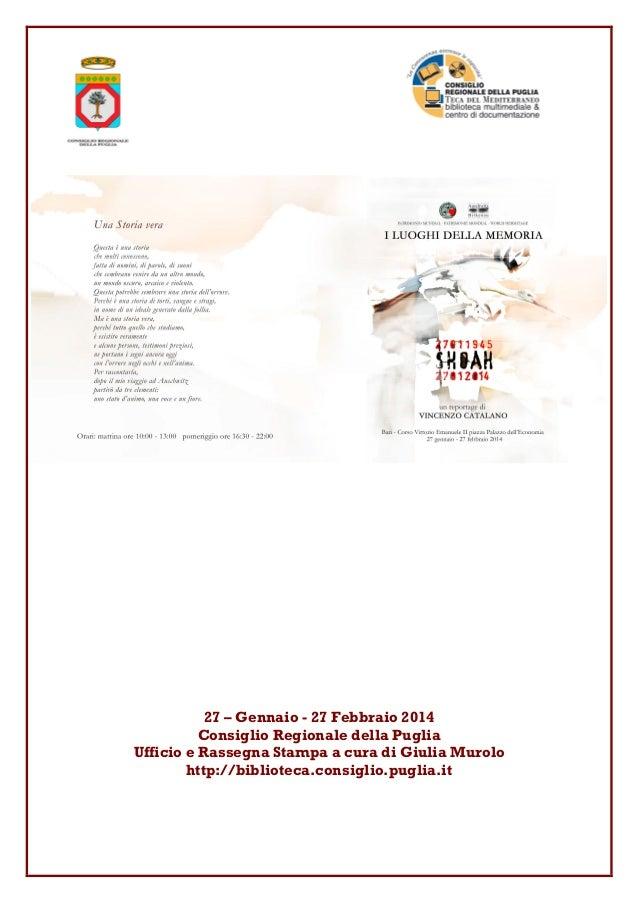 27 – Gennaio - 27 Febbraio 2014 Consiglio Regionale della Puglia Ufficio e Rassegna Stampa a cura di Giulia Murolo http://...