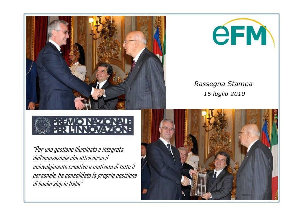 """Rassegna Stampa                                                    16 luglio 2010     """"Per una gestione illuminata e integ..."""