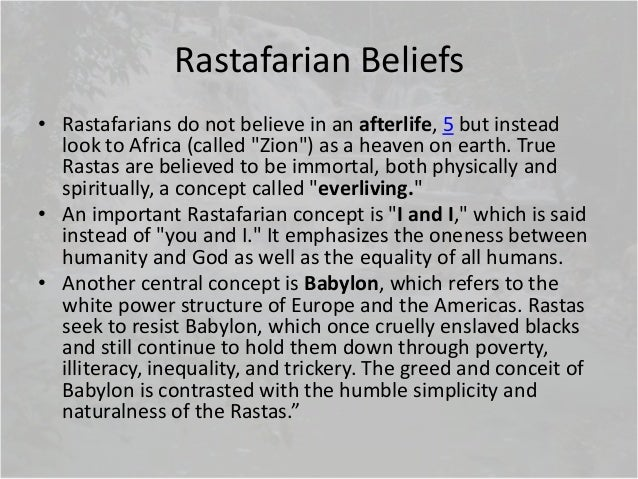 the facts about the rastafarian religion and beliefs Each religion has its own set of beliefs and practices for faithful followers, religious worship is very important  all about religions of the world fun facts .
