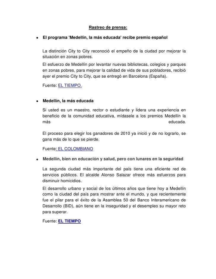 Rastreo de prensa:<br />El programa 'Medellín, la más educada' recibe premio español <br />La distinción City to City reco...