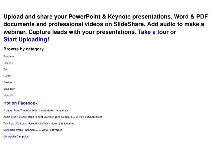 Upload and share your PowerPoint & Keynote presentations, Word & PDF documents and professional videos on SlideShare. Add ...