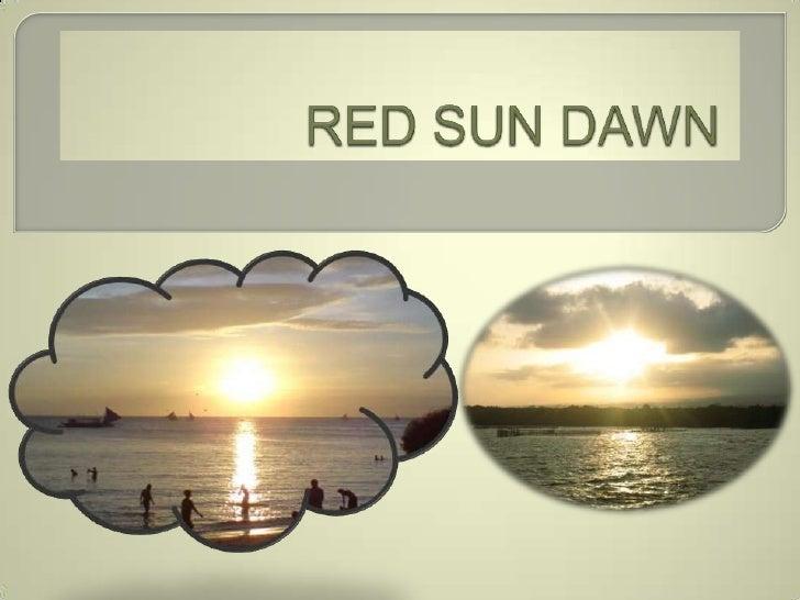 RED SUN DAWN<br />