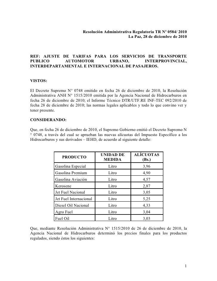 Resolución Administrativa Regulatoria TR Nº 0584/ 2010                                                      La Paz, 28 de ...