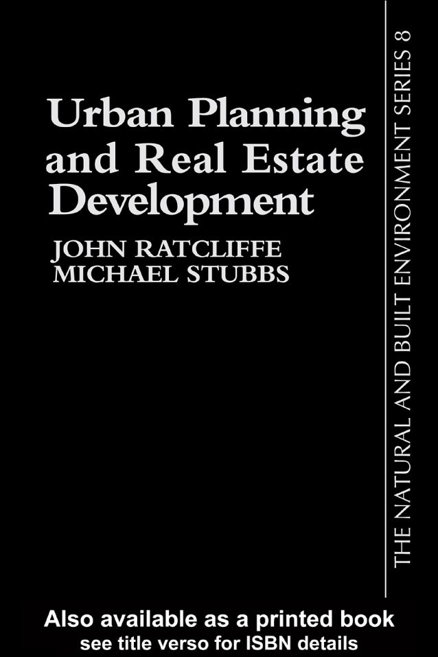 Ratcliffe,j (1996).Urban Planning and Real Estate Development