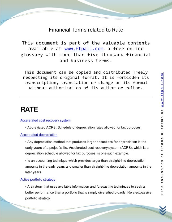 Financial Terms related to Rate This document is part of the valuable contents   available at www.ftpall.com, a free onlin...