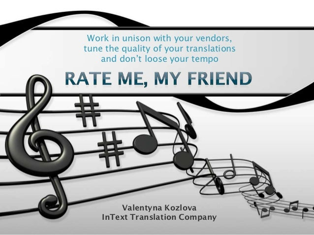 Work in unison with your vendors,tune the quality of your translations    and don't loose your tempo        Valentyna Kozl...