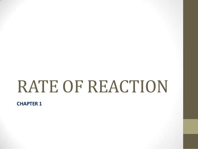 RATE OF REACTIONCHAPTER 1