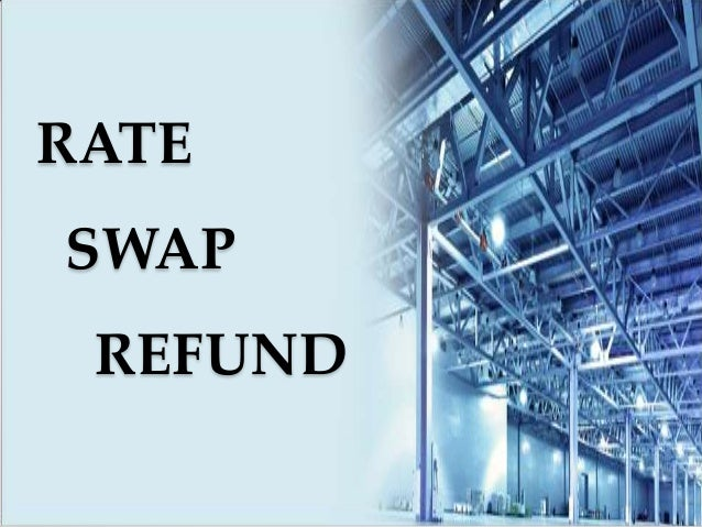 RATESWAP REFUND