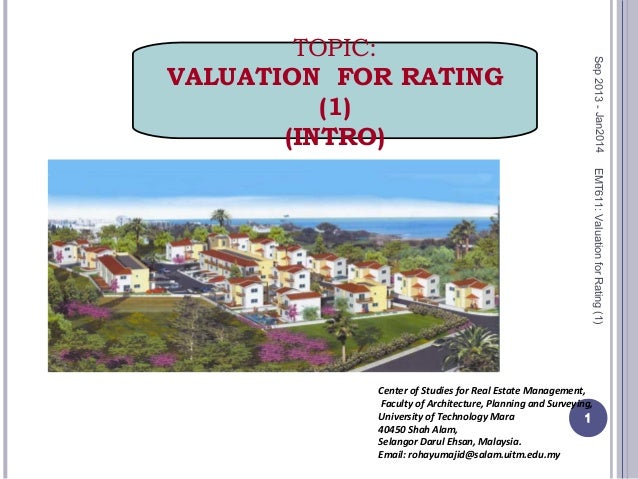 EMT611:ValuationforRating(1) 1 Center of Studies for Real Estate Management, Faculty of Architecture, Planning and Surveyi...