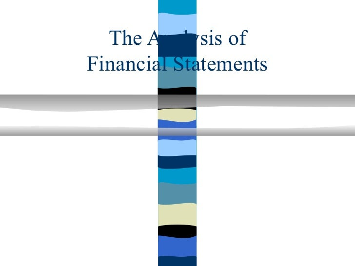 The Analysis ofFinancial Statements