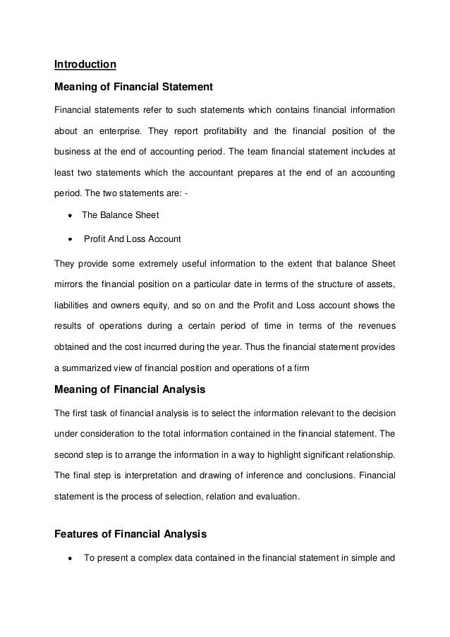 Introduction Meaning of Financial Statement Financial statements refer to such statements which contains financial informa...