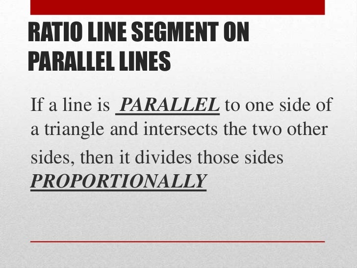 ... to one side ofa triangle and intersects the two othersides, then