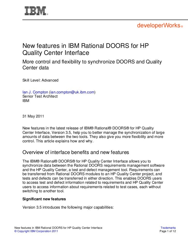 New features in IBM Rational DOORS for HP     Quality Center Interface     More control and flexibility to synchronize DOO...