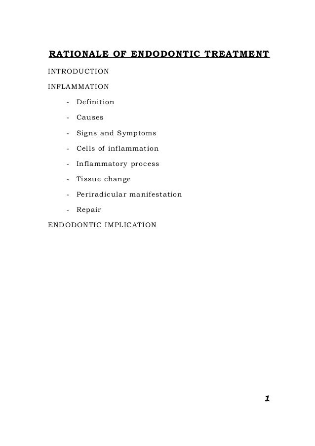 RATIONALE OF ENDODONTIC TREATMENT INTRODUCTION INFLAMMATION - Definition - Causes - Signs and Symptoms - Cells of inflamma...