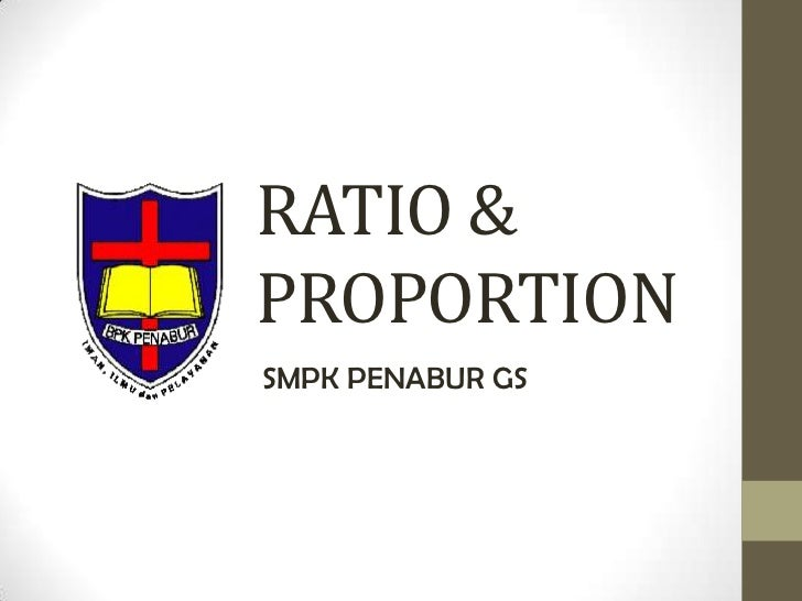 RATIO &PROPORTIONSMPK PENABUR GS