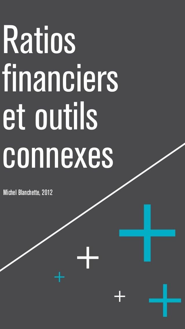 Ratios  financiers  et outils  connexes  Michel Blanchette, 2012