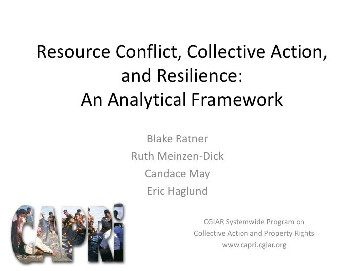 Resource Conflict, Collective Action, and Resilience: An Analytical Framework