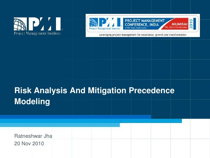 Ratneshwar jha   risk analysis and mitigation precedence modeling