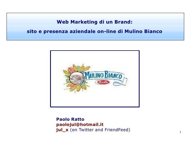 Paolo Ratto [email_address] Seguimi su: <ul><li>Il blog di Paolo Ratto