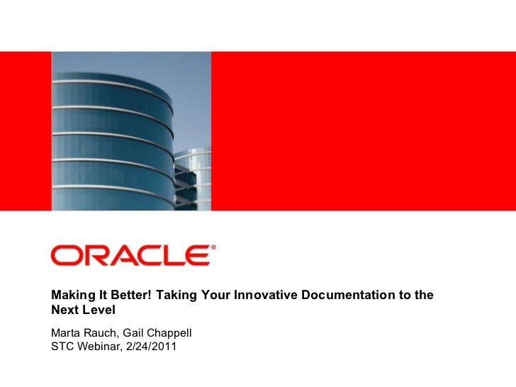 Making It Better! Taking Your Innovative Documentation to the Next Level