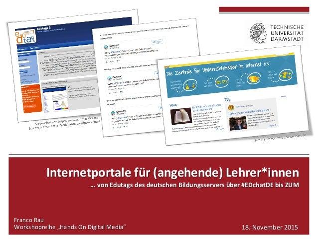 Internetportalefür(angehende)Lehrer*innen ...vonEdutagsdesdeutschenBildungsserversüber#EDchatDEbisZUM  Fra...