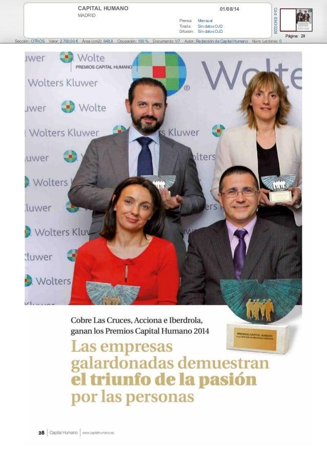 01/08/14CAPITAL HUMANO MADRID Prensa: Mensual Tirada: Sin datos OJD Difusión: Sin datos OJD Página: 28 Sección: OTROS Valo...