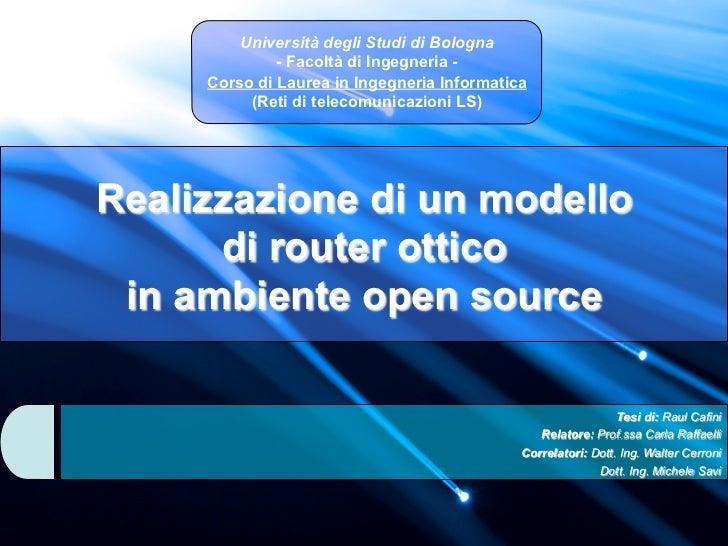Realizzazione di un modello di router ottico in ambiente open source