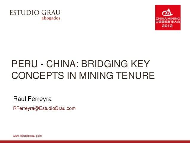 PERÚ- CHINA: Bridging Key Concepts in Mining Tenure