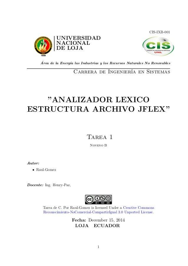 CIS-IXB-001 UNIVERSIDAD NACIONAL DE LOJA ´Area de la Energ´ıa las Industrias y los Recursos Naturales No Renovables Carrer...