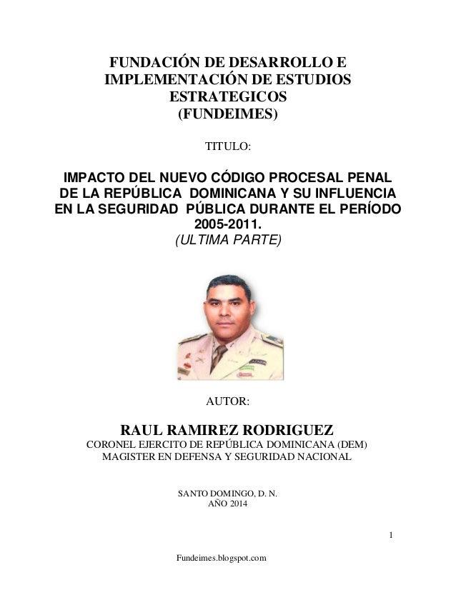 Fundeimes.blogspot.com 1 FUNDACIÓN DE DESARROLLO E IMPLEMENTACIÓN DE ESTUDIOS ESTRATEGICOS (FUNDEIMES) TITULO: IMPACTO DEL...