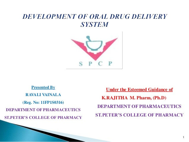 Presented By RAVALI VAINALA (Reg. No: 11FP1S0316) DEPARTMENT OF PHARMACEUTICS ST.PETER'S COLLEGE OF PHARMACY Under the Est...