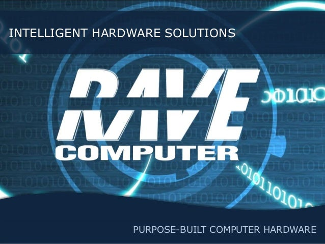 Rave Computer Builds Intelligent Hardware Solutions