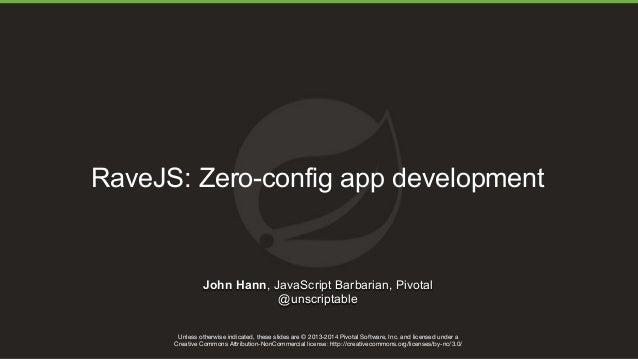 Introducing RaveJS: Zero-config JavaScript applications