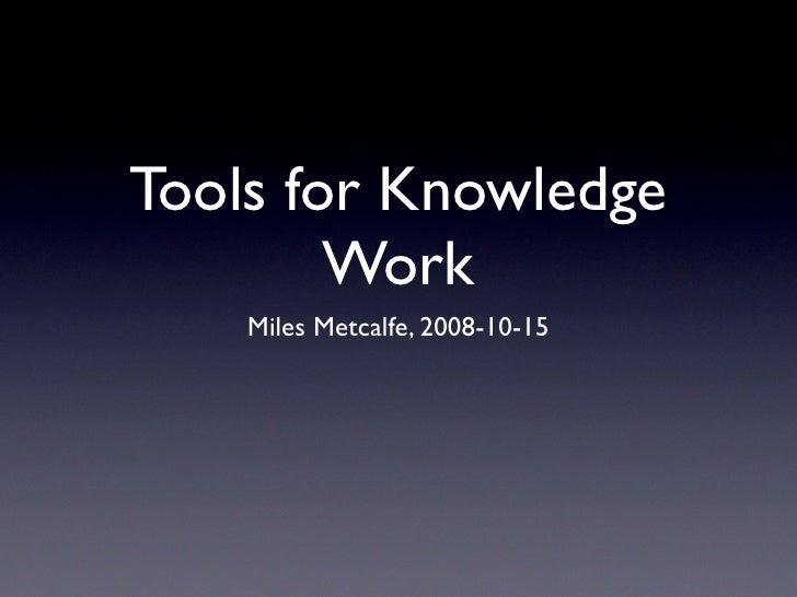 Rave Knowledge Work