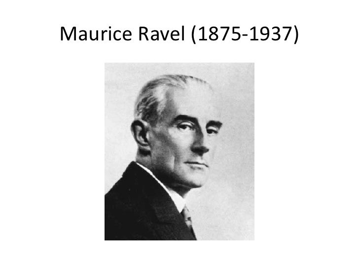 Maurice Ravel (1875-1937)<br />