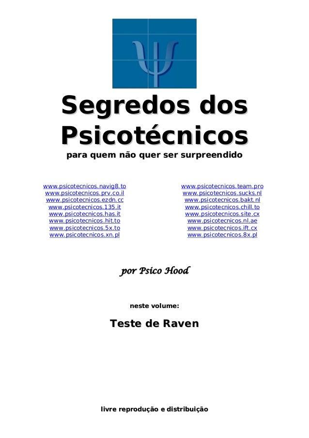 Segredos dos  Psicotécnicos  para quem não quer ser surpreendido  www.psicotecnicos.navig8.to  www.psicotecnicos.prv.co.il...