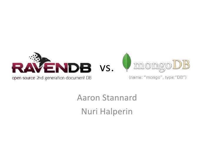 NoSQL Shootout: RavenDB vs MongoDB
