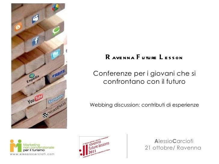Ravenna Future Lesson : conferenze per i giovani che si confrontano con il futuro