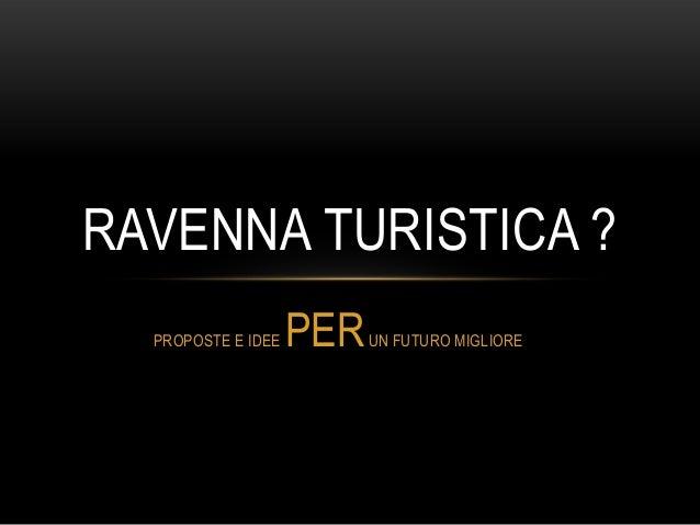 Ravenna turistica 5 aprile 2013