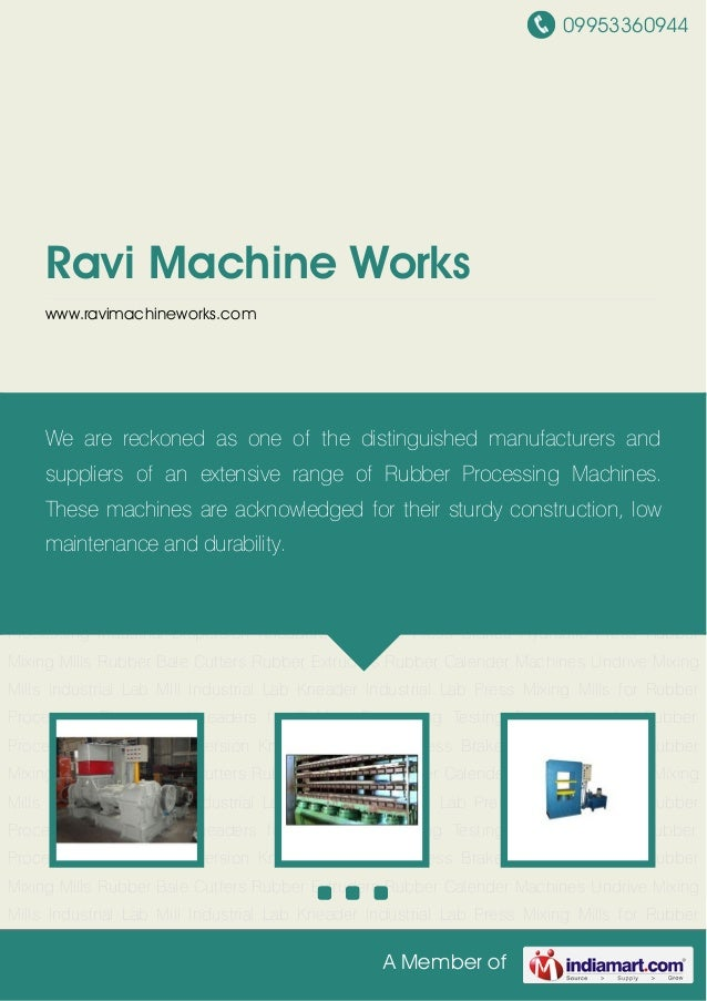 09953360944A Member ofRavi Machine Workswww.ravimachineworks.comIndustrial Dispersion Kneaders Hydraulic Press Brakes Hydr...