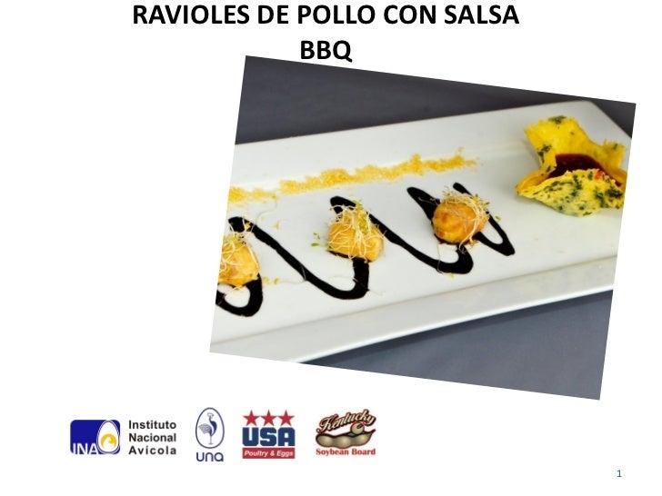 Ravioles de pollo con salsa bbq