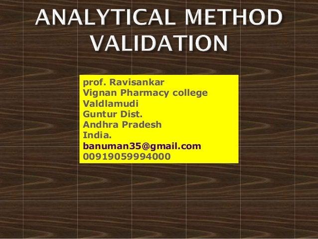 ANALYTICAL METHOD VALIDATION BY P.RAVISANKAR