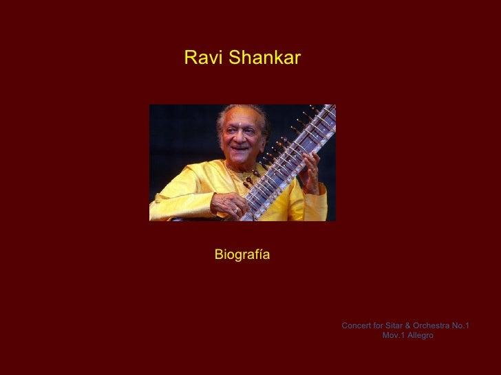 Ravi Shankar   Biografía               Concert for Sitar & Orchestra No.1                          Mov.1 Allegro