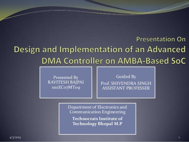 Design and Implementation of an Advanced DMA Controller on AMBA-Based SoC